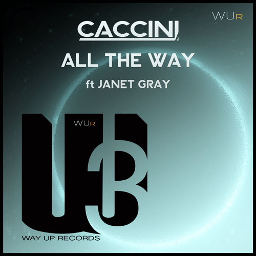 all the way caccini ft janey gray