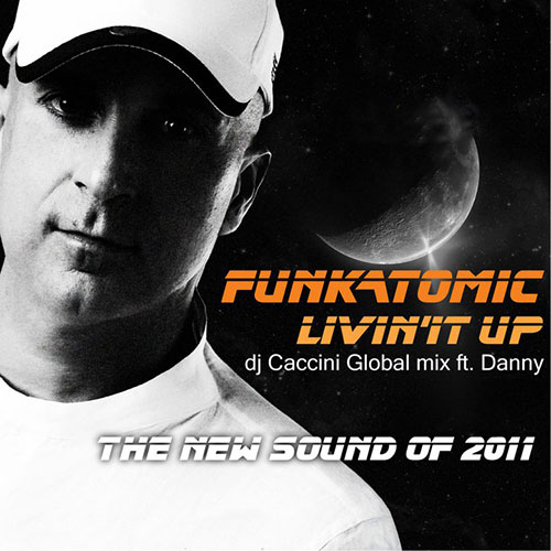 livin' it up funkatomic caccini