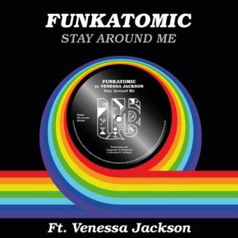 funkatomic_stay_around-me